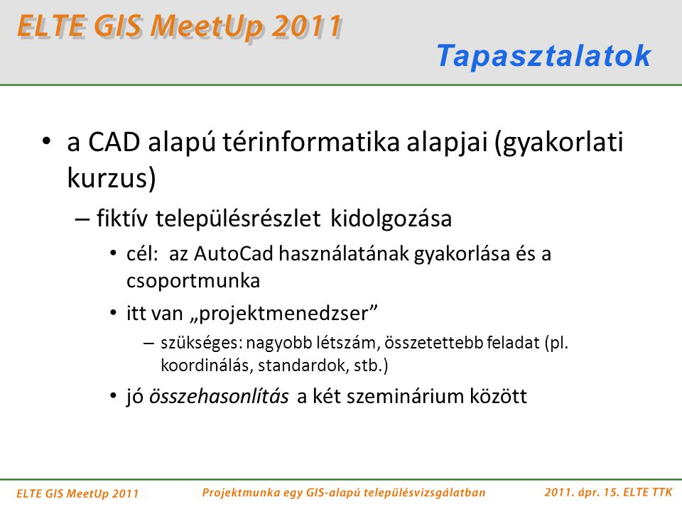 a CAD alapú térinformatika alapjai (gyakorlati kurzus)