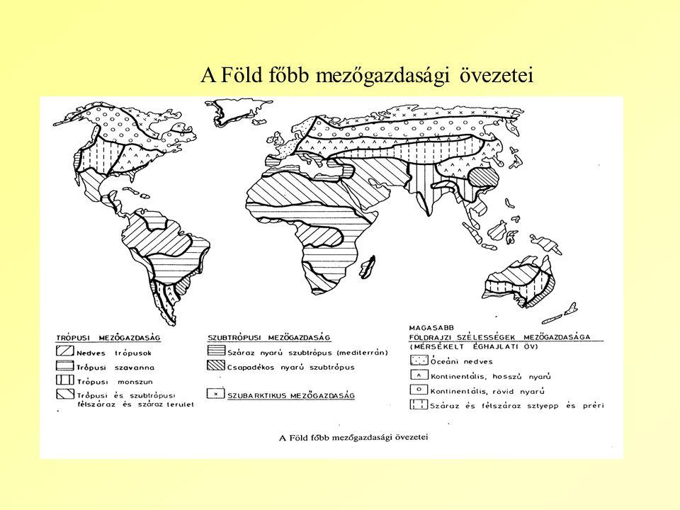 A Föld főbb mezőgazdasági övezetei
