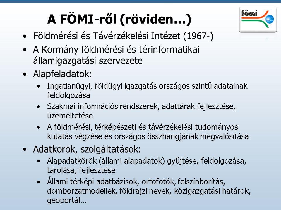 A FÖMI-ről (röviden…) Földmérési és Távérzékelési Intézet (1967-)