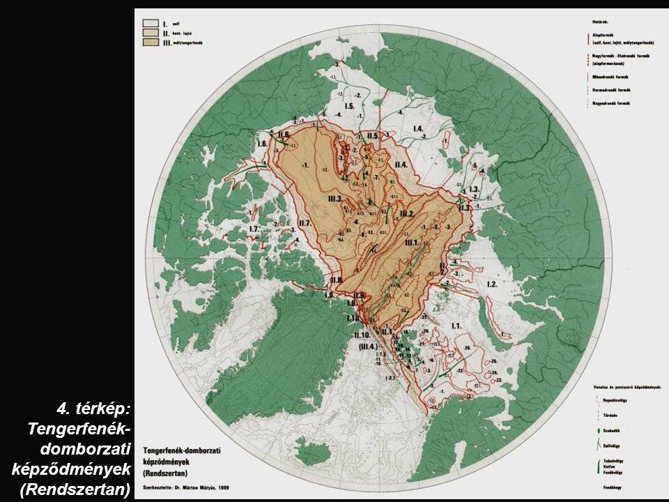 4. térkép: Tengerfenék-domborzati képződmények (Rendszertan)