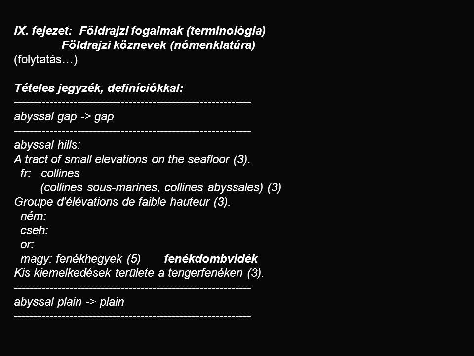 IX. fejezet: Földrajzi fogalmak (terminológia)