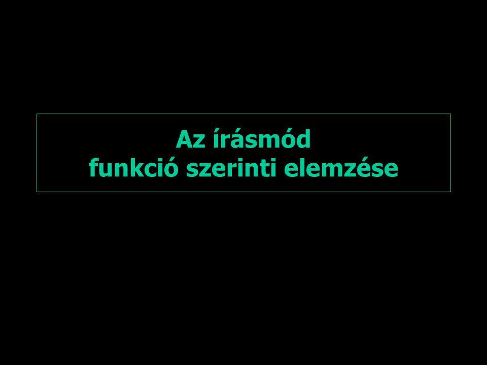 Az írásmód funkció szerinti elemzése
