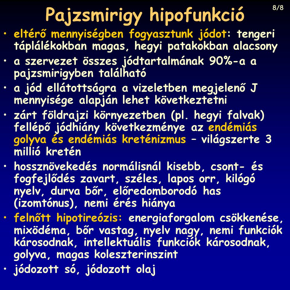 Pajzsmirigy hipofunkció