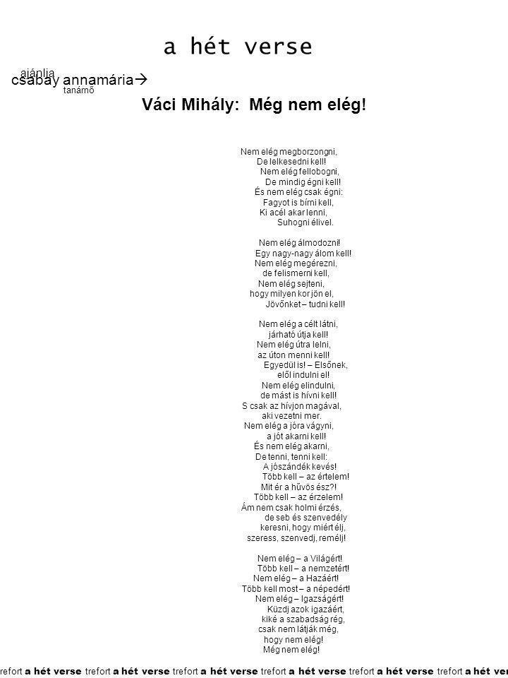 Váci Mihály: Még nem elég!