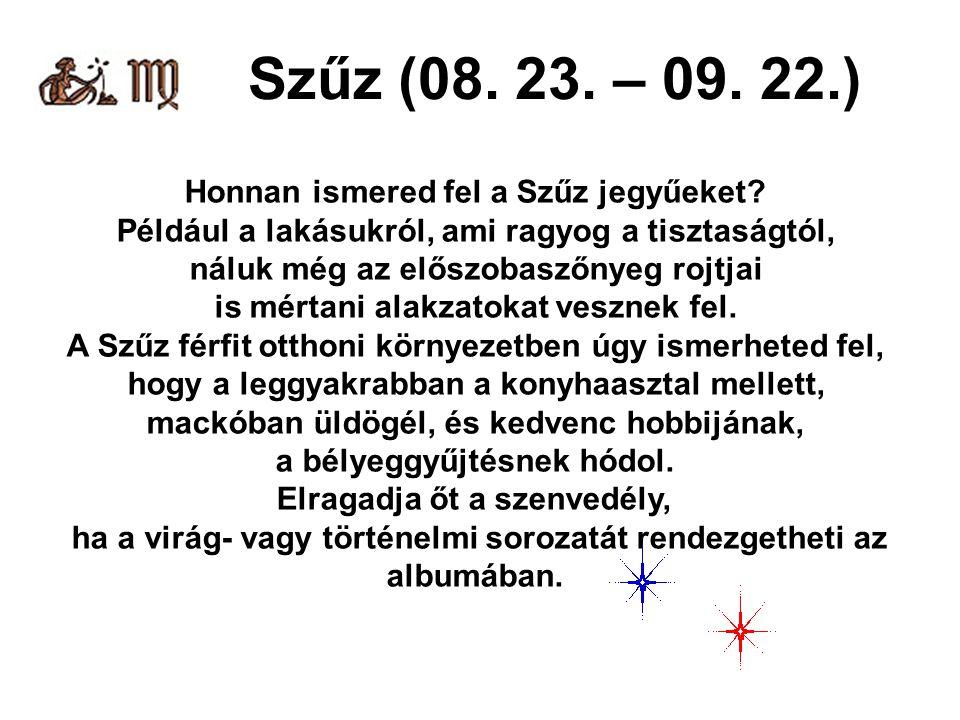 Szűz (08. 23. – 09. 22.) Honnan ismered fel a Szűz jegyűeket