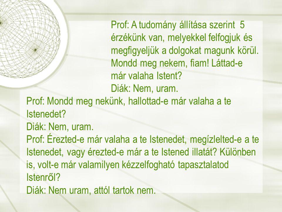 Prof: A tudomány állítása szerint 5
