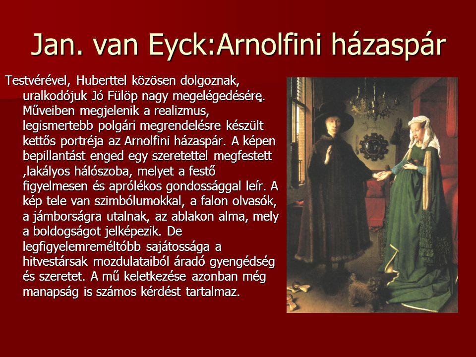 Jan. van Eyck:Arnolfini házaspár