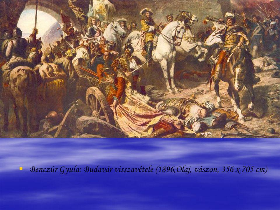 Benczúr Gyula: Budavár visszavétele (1896,Olaj, vászon, 356 x 705 cm)