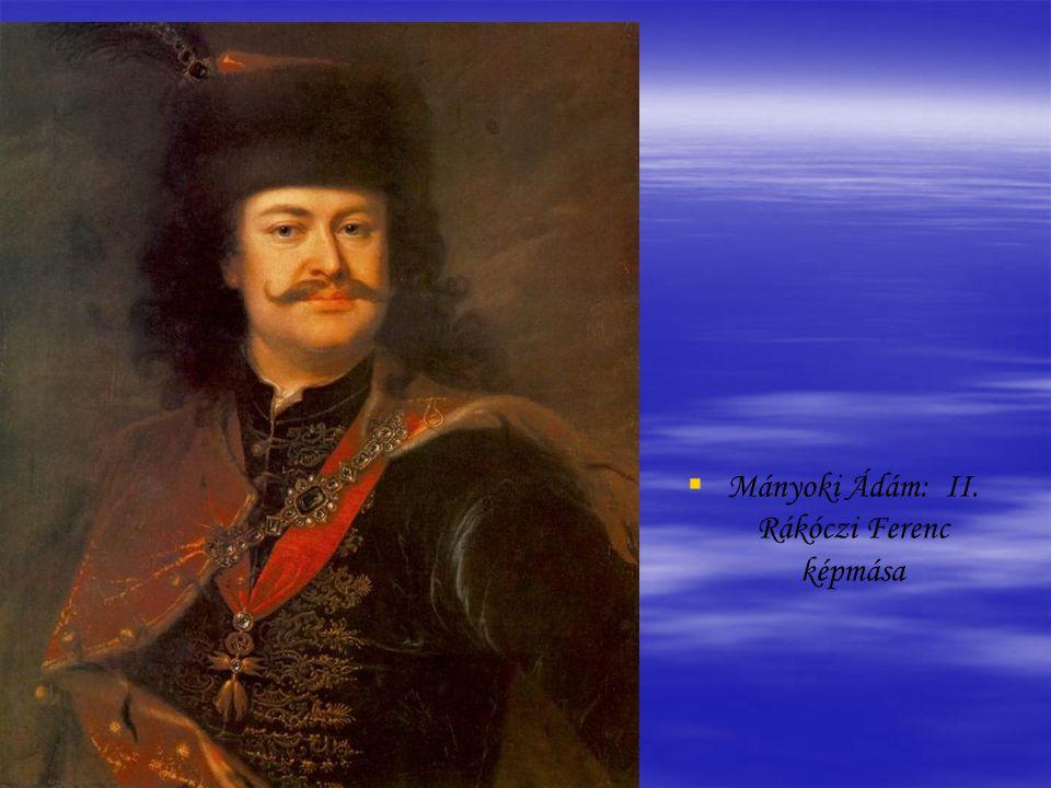 Mányoki Ádám: II. Rákóczi Ferenc képmása