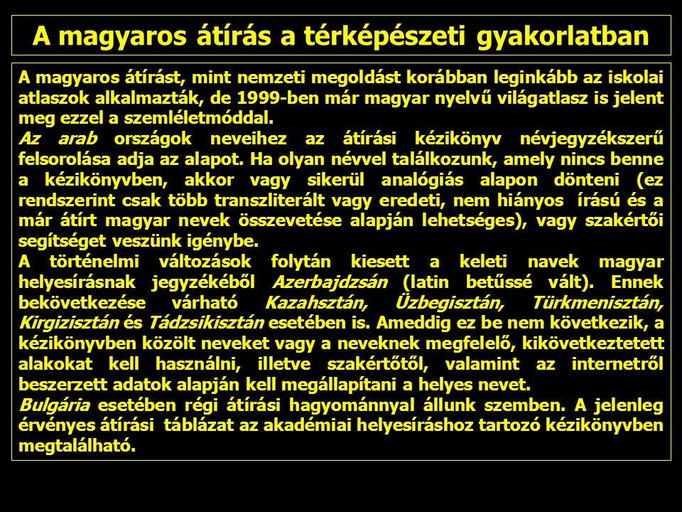 A magyaros átírás a térképészeti gyakorlatban