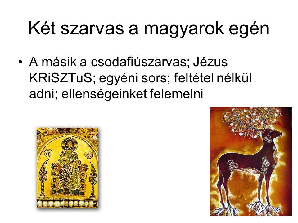 Két szarvas a magyarok egén