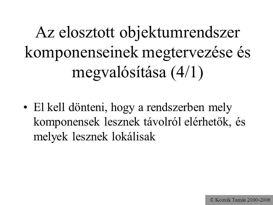 Az elosztott objektumrendszer komponenseinek megtervezése és megvalósítása (4/1)