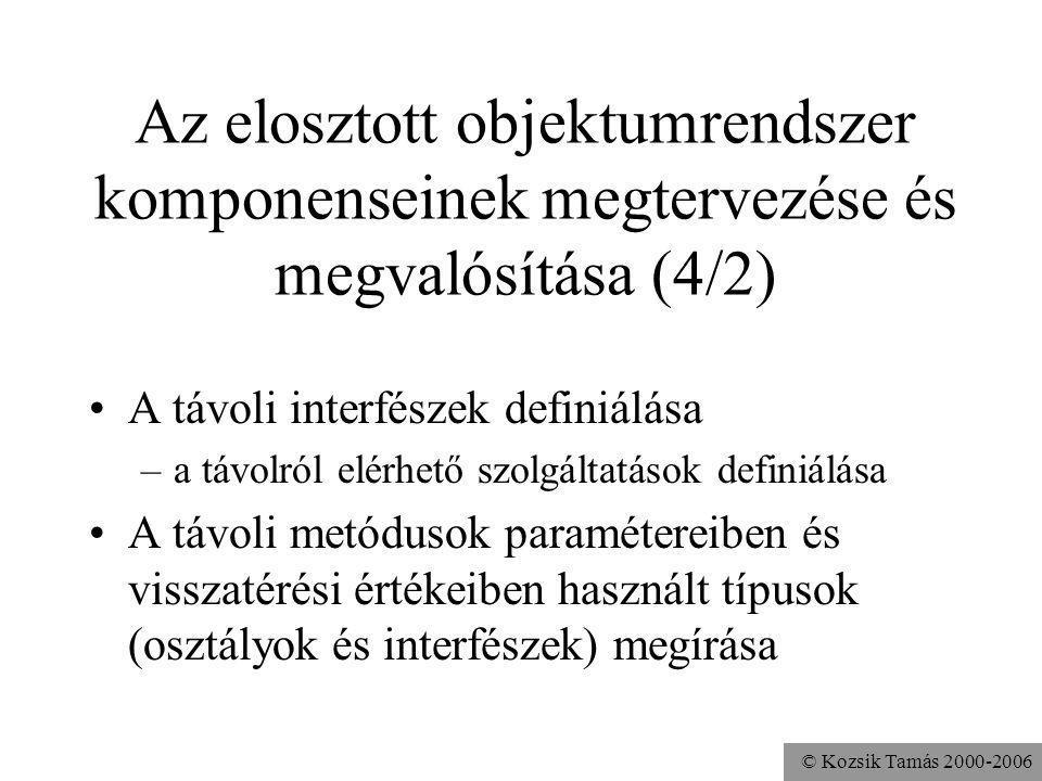 Az elosztott objektumrendszer komponenseinek megtervezése és megvalósítása (4/2)
