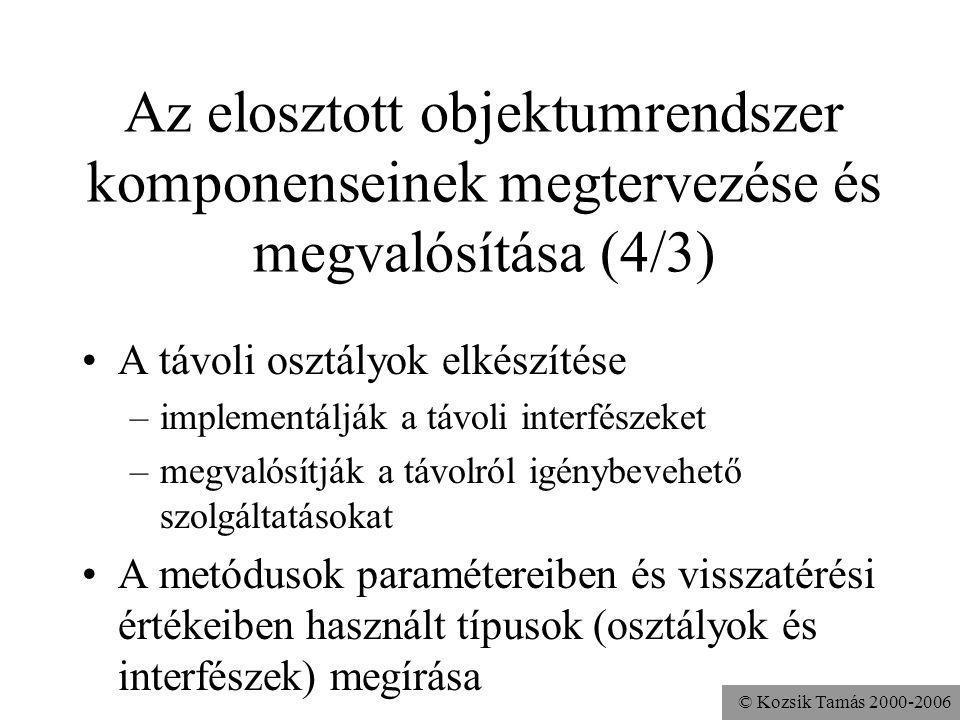 Az elosztott objektumrendszer komponenseinek megtervezése és megvalósítása (4/3)