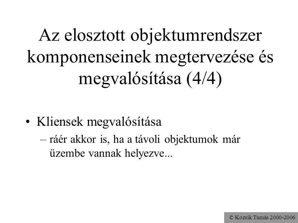 Az elosztott objektumrendszer komponenseinek megtervezése és megvalósítása (4/4)