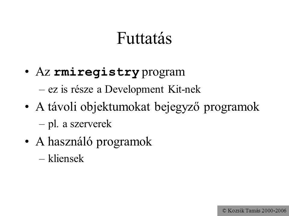 Futtatás Az rmiregistry program