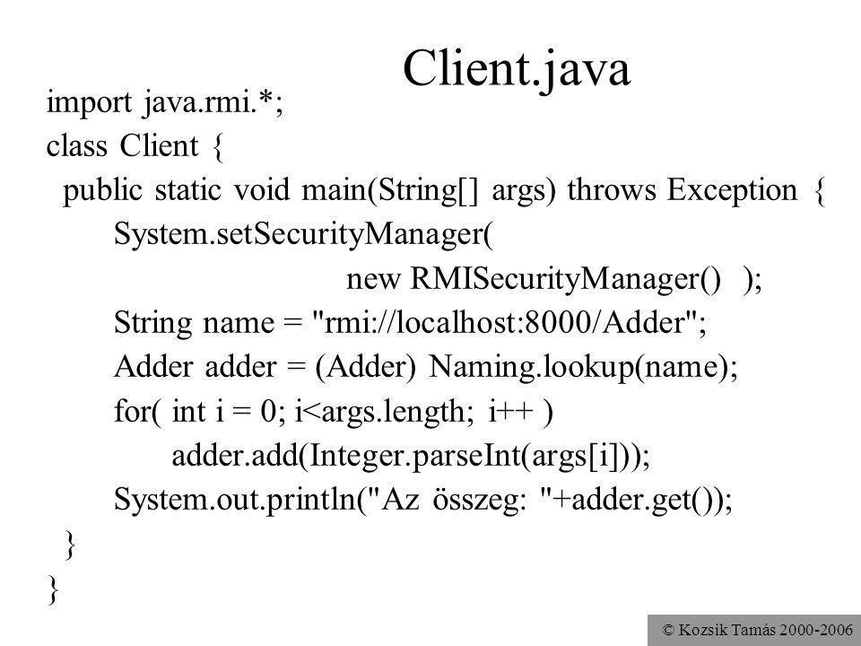 Client.java import java.rmi.*; class Client {