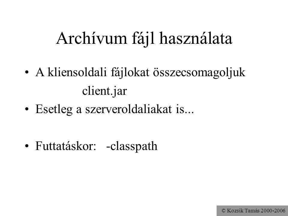 Archívum fájl használata