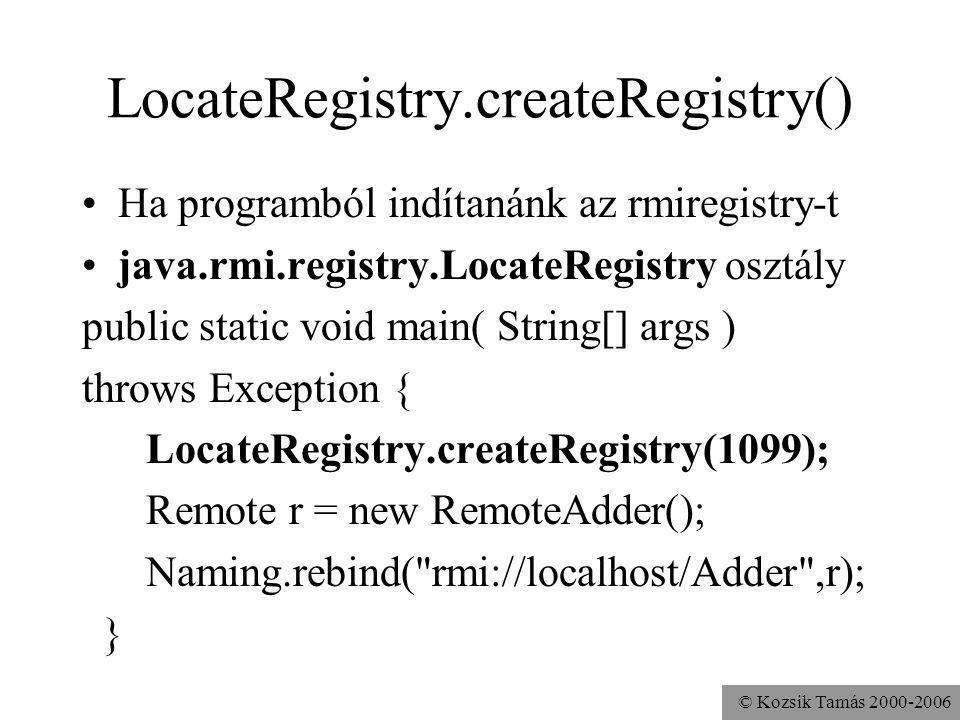LocateRegistry.createRegistry()