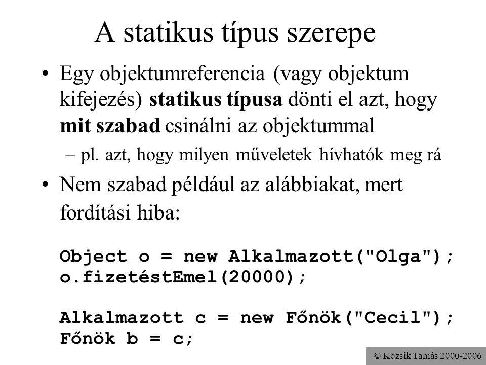 A statikus típus szerepe