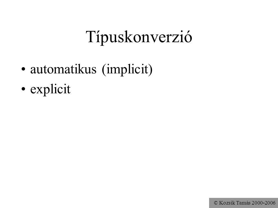 Típuskonverzió automatikus (implicit) explicit
