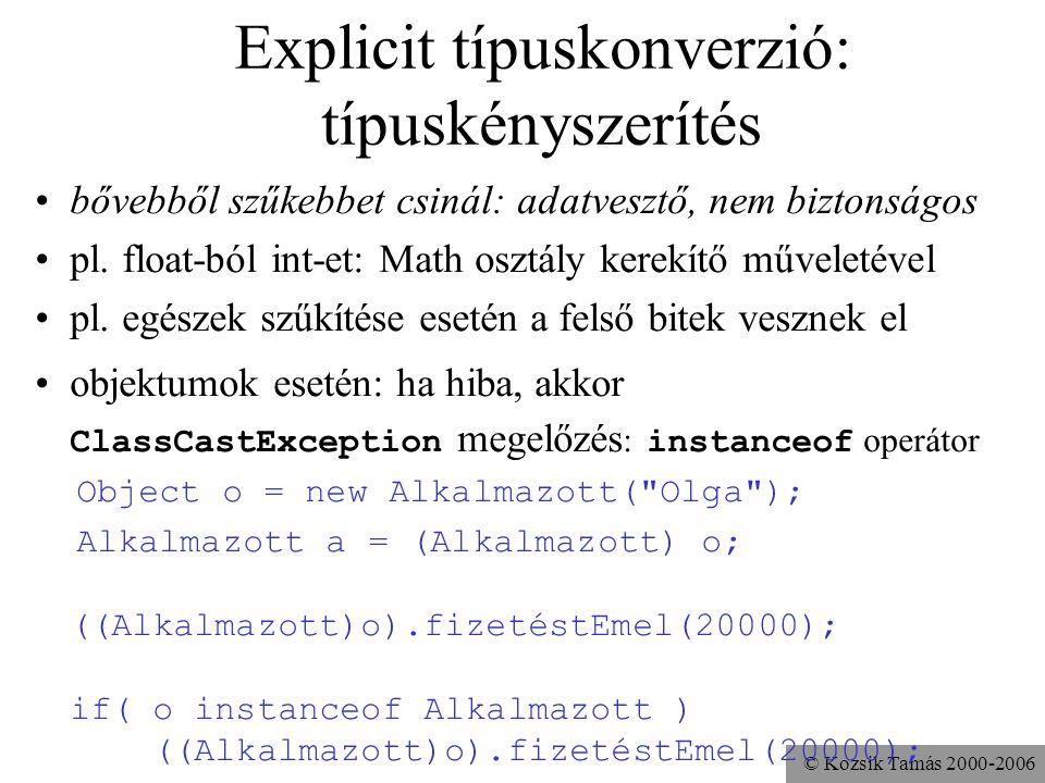 Explicit típuskonverzió: típuskényszerítés