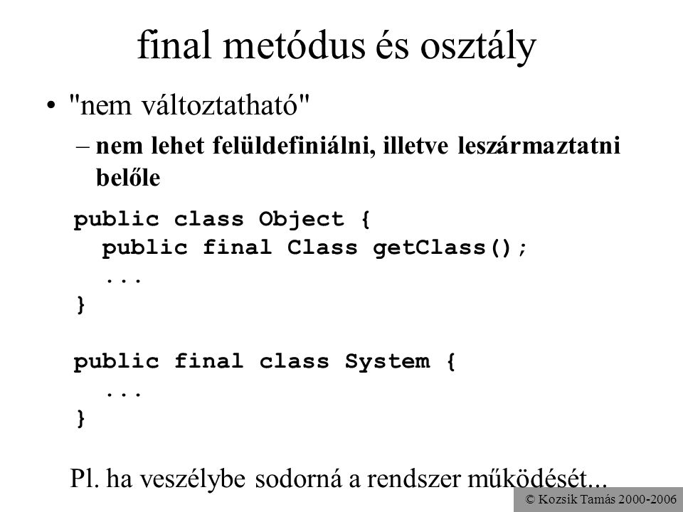 final metódus és osztály