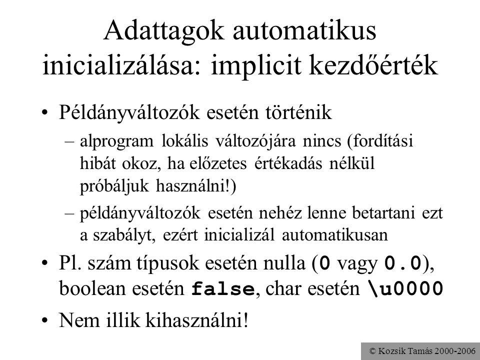 Adattagok automatikus inicializálása: implicit kezdőérték