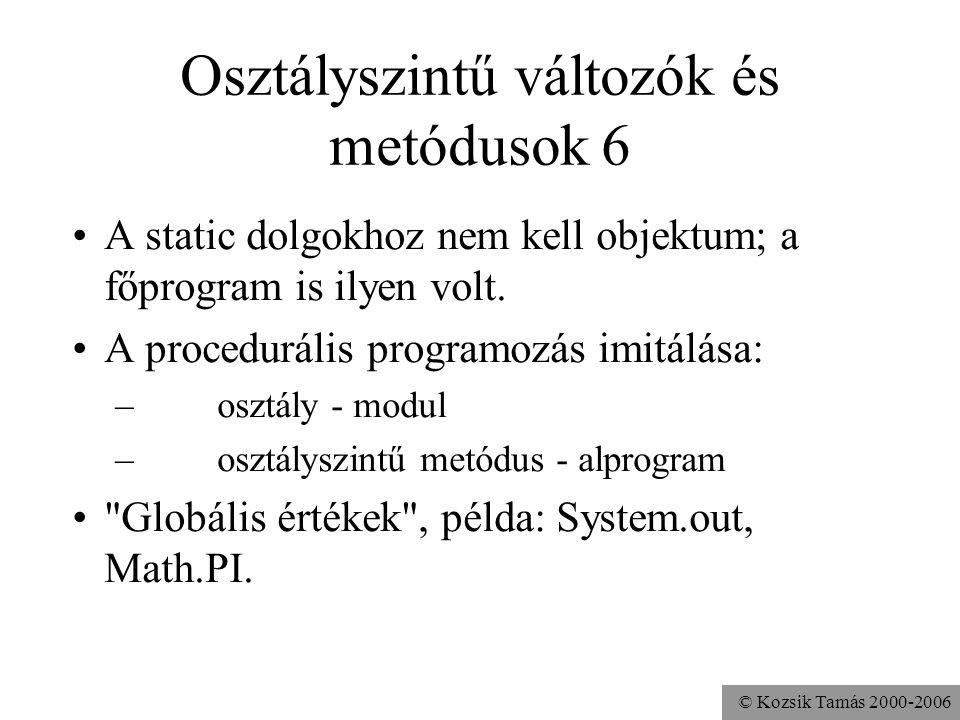 Osztályszintű változók és metódusok 6