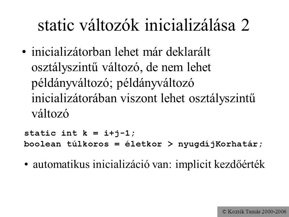 static változók inicializálása 2