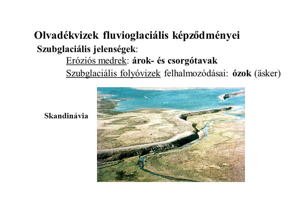Olvadékvizek fluvioglaciális képződményei