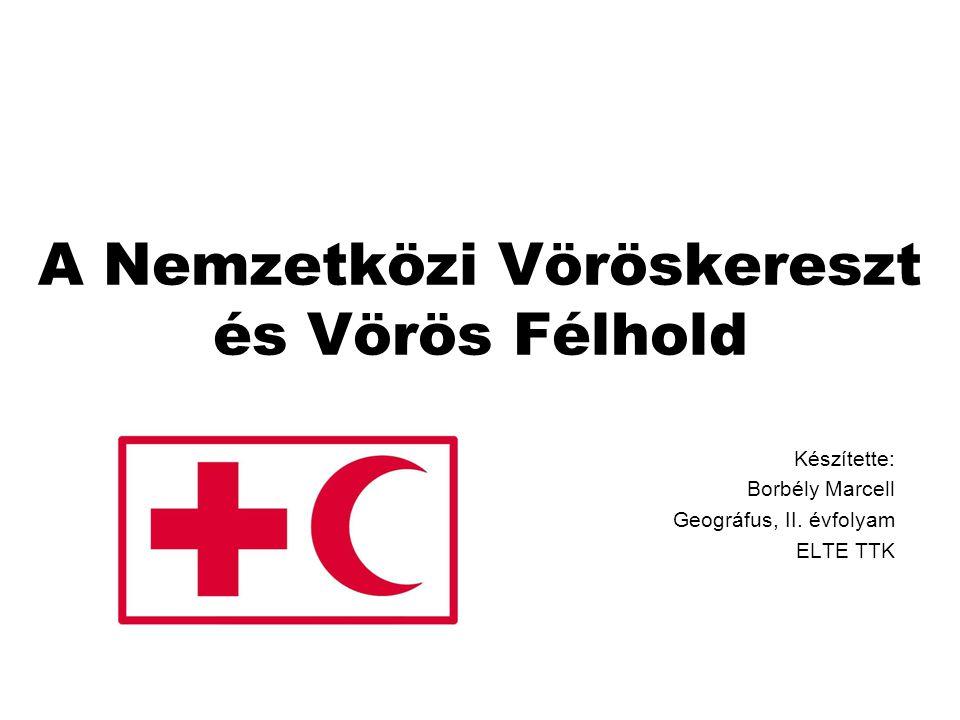 A Nemzetközi Vöröskereszt és Vörös Félhold