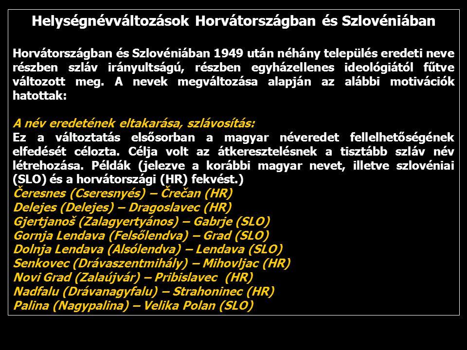 Helységnévváltozások Horvátországban és Szlovéniában