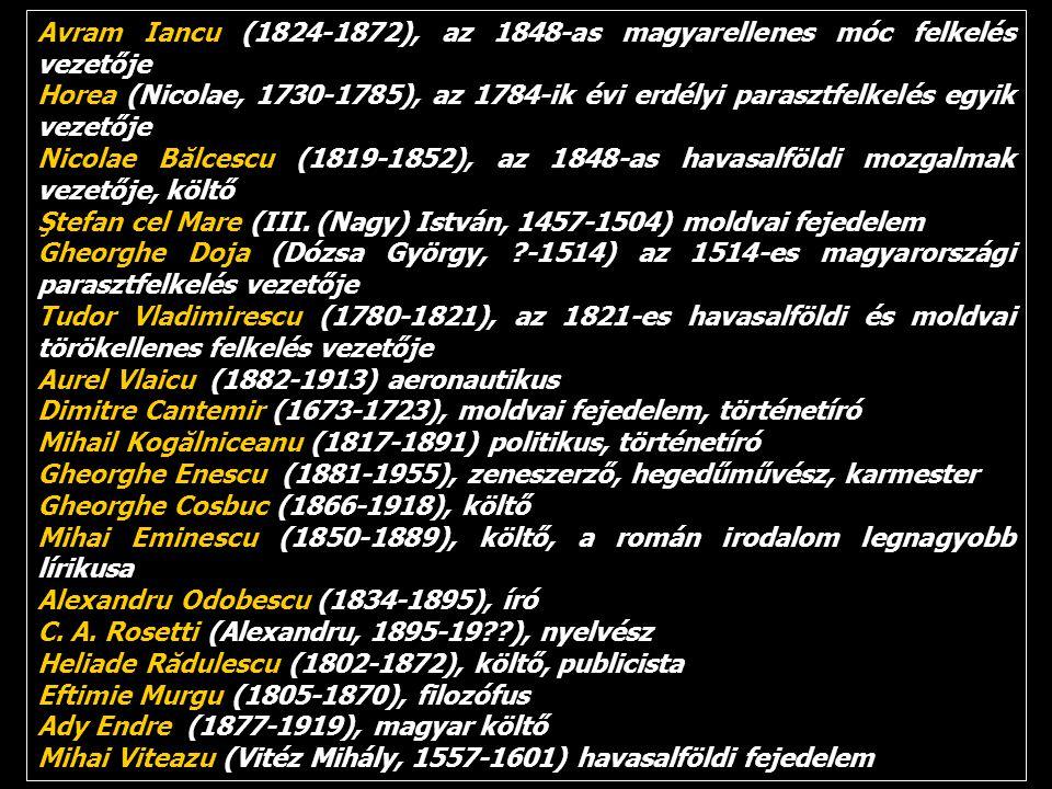 Avram Iancu (1824-1872), az 1848-as magyarellenes móc felkelés vezetője