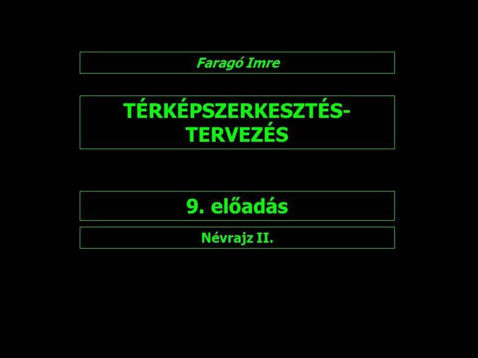 TÉRKÉPSZERKESZTÉS-TERVEZÉS