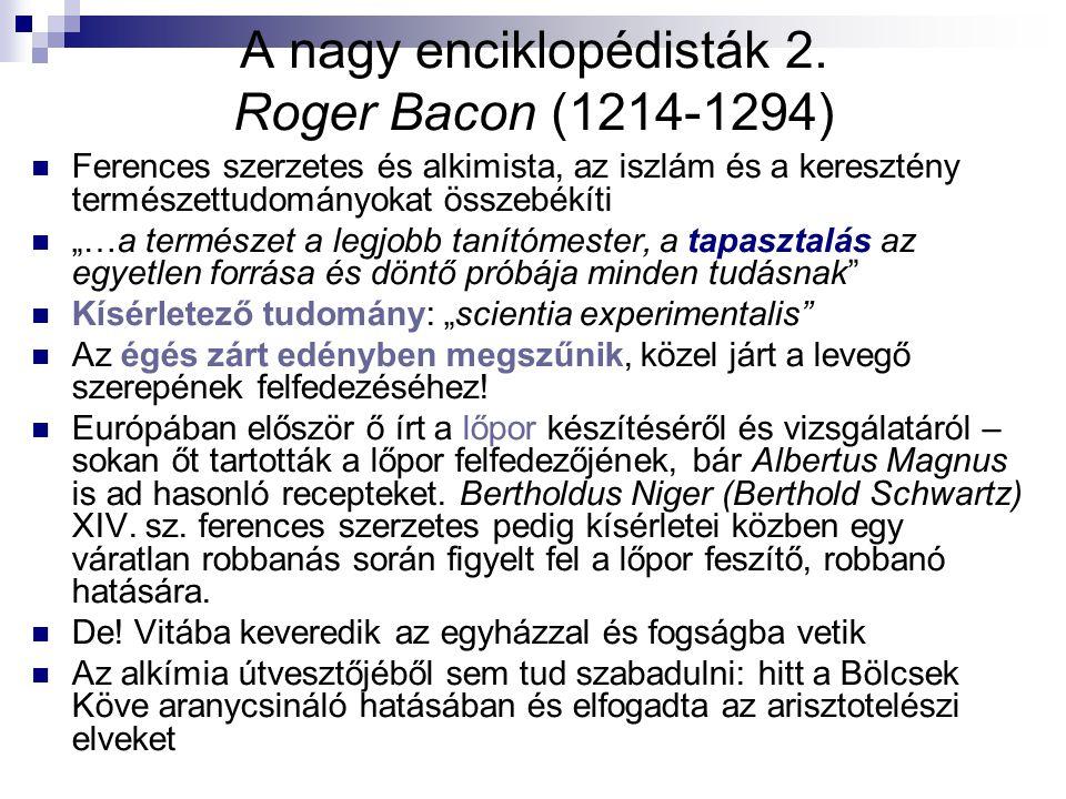 A nagy enciklopédisták 2. Roger Bacon (1214-1294)