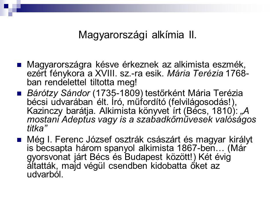 Magyarországi alkímia II.