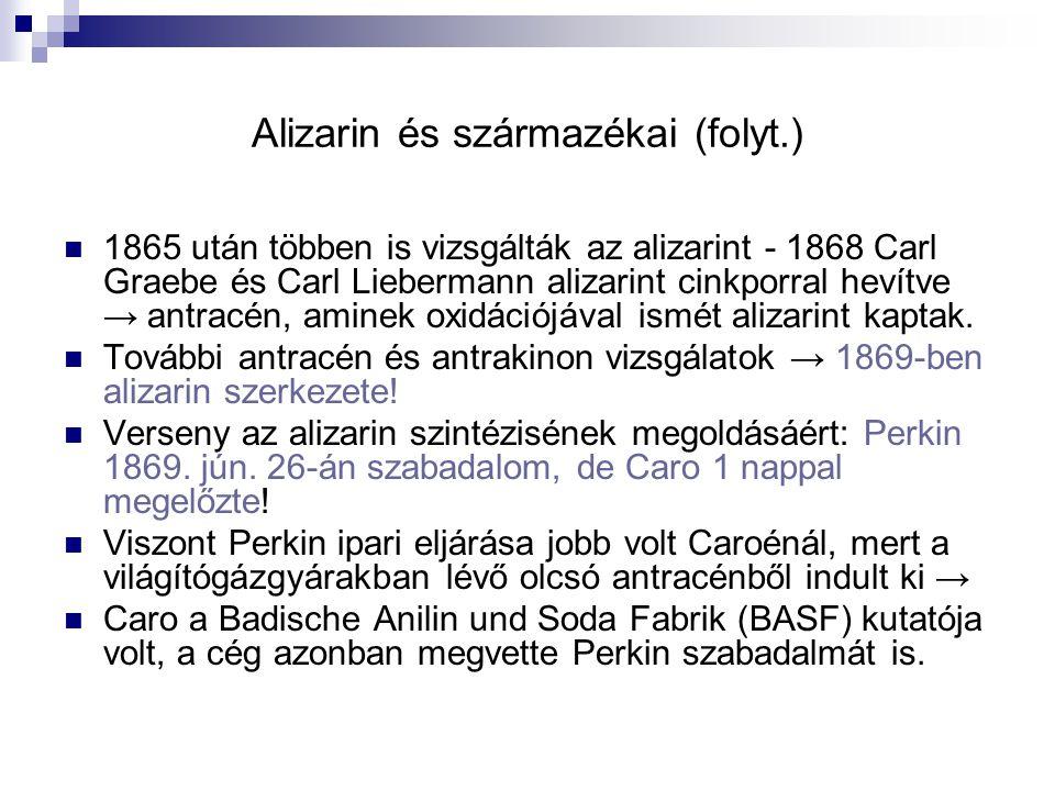 Alizarin és származékai (folyt.)