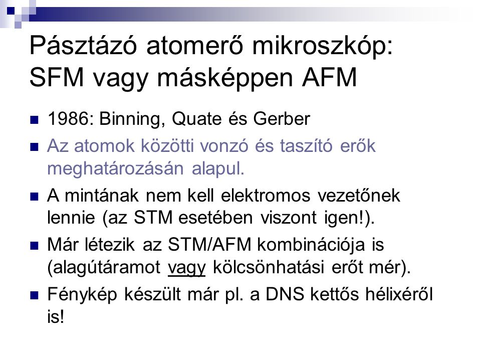 Pásztázó atomerő mikroszkóp: SFM vagy másképpen AFM
