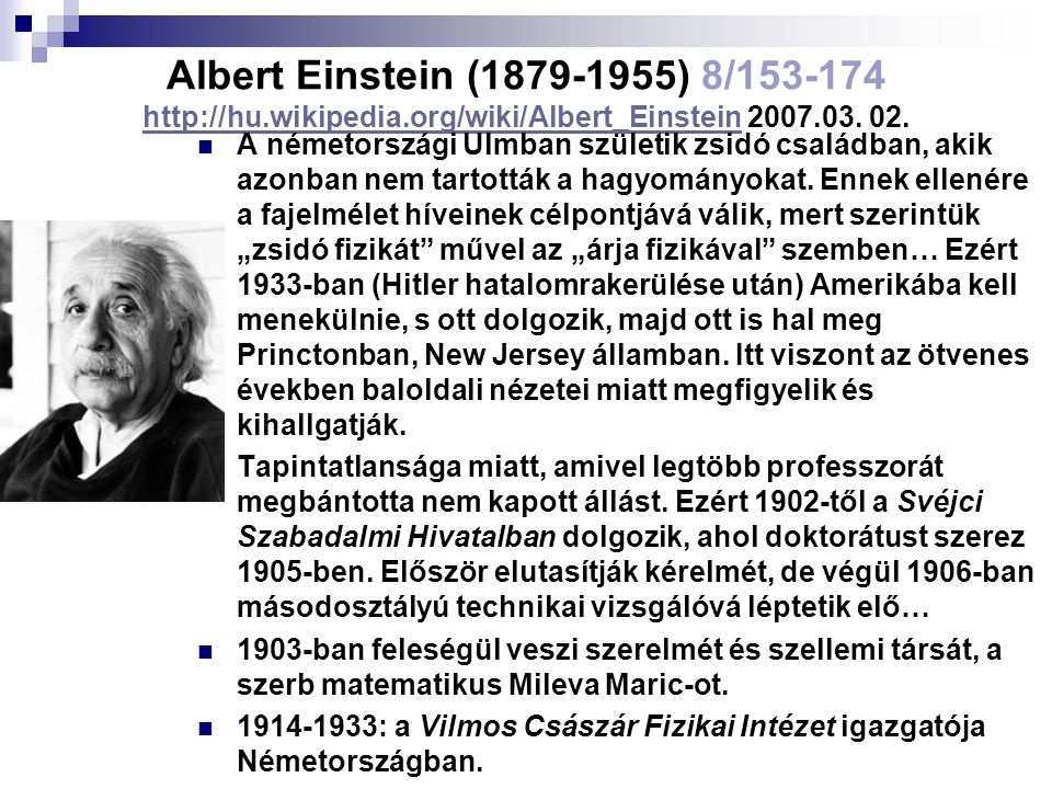 Albert Einstein (1879-1955) 8/153-174 http://hu. wikipedia