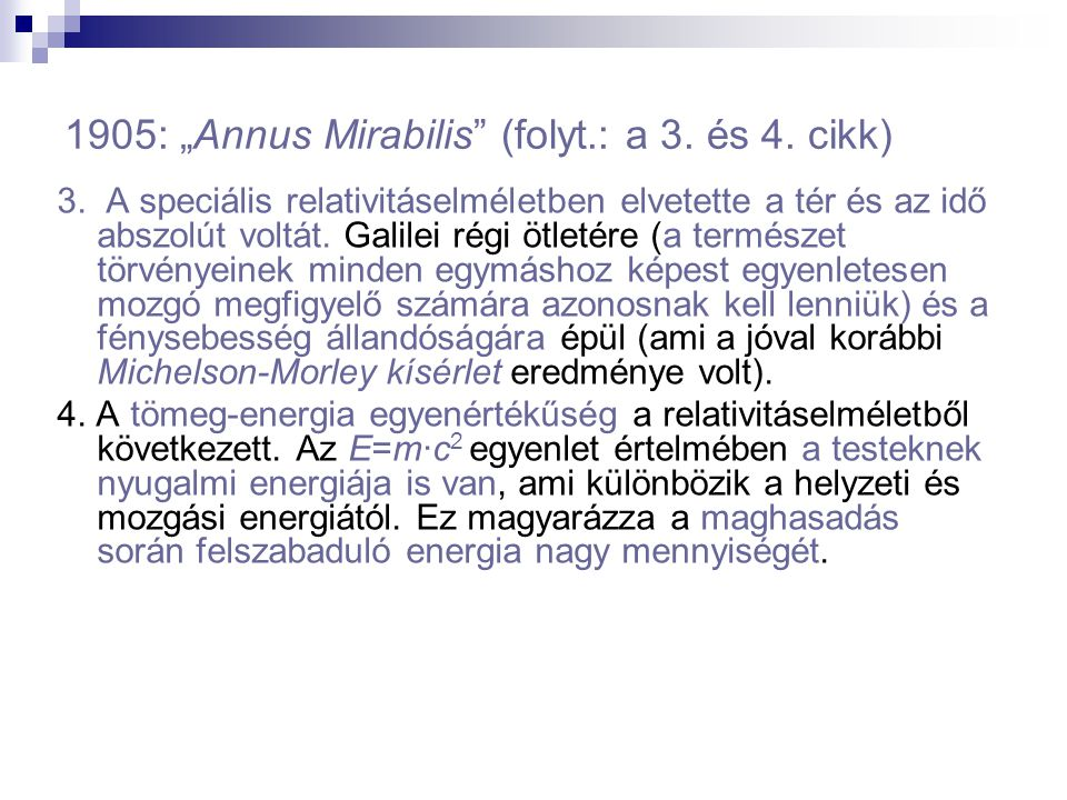 """1905: """"Annus Mirabilis (folyt.: a 3. és 4. cikk)"""