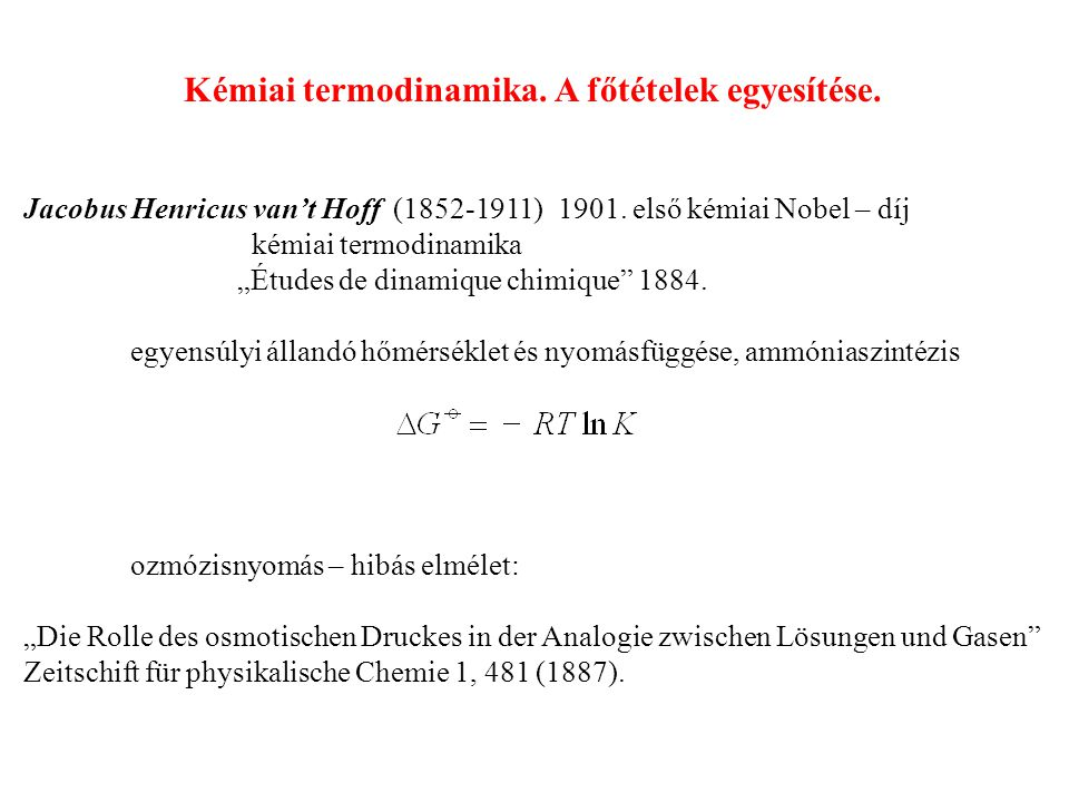 Kémiai termodinamika. A főtételek egyesítése.