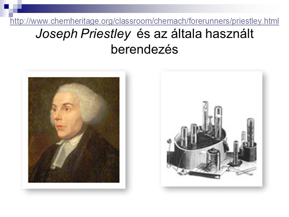 http://www. chemheritage. org/classroom/chemach/forerunners/priestley