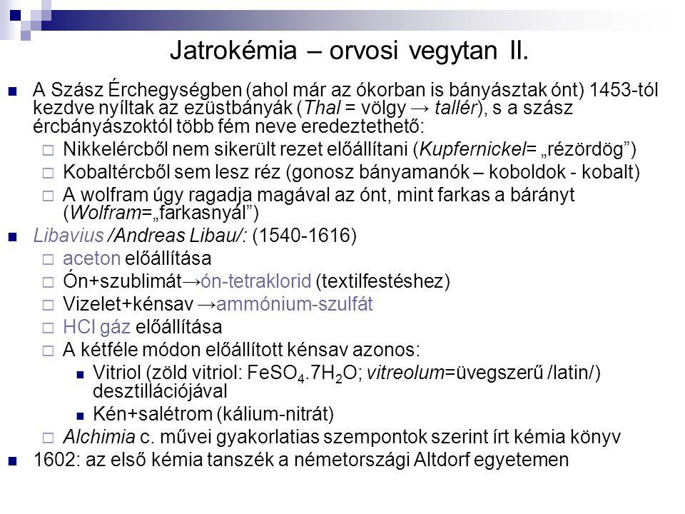 Jatrokémia – orvosi vegytan II.