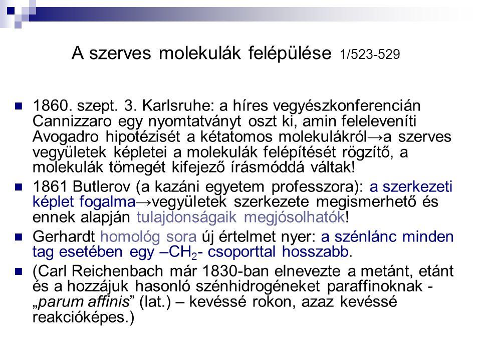 A szerves molekulák felépülése 1/523-529