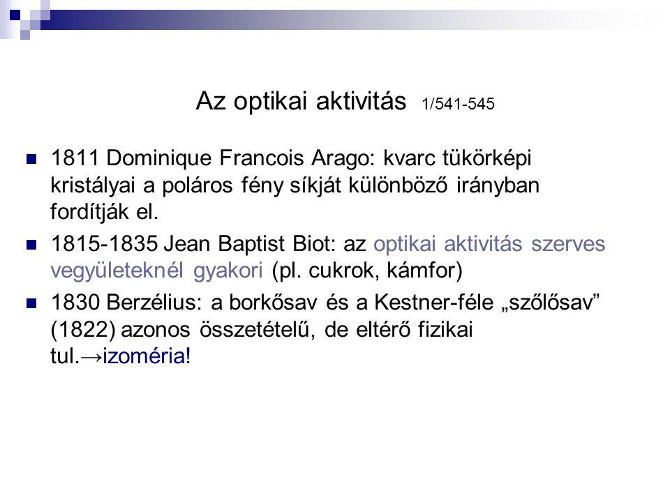 Az optikai aktivitás 1/541-545
