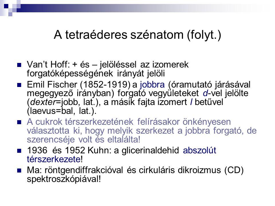 A tetraéderes szénatom (folyt.)
