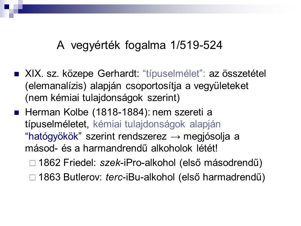 A vegyérték fogalma 1/519-524