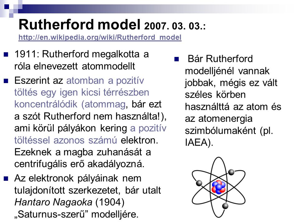 Rutherford model :   wikipedia