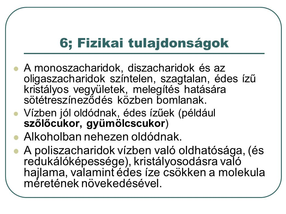 6; Fizikai tulajdonságok